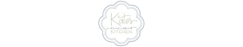 Kate's Curious Kitchen
